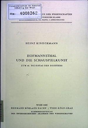 Hofmannsthal und die Schauspielkunst : zum 40.: Kindermann, Heinz: