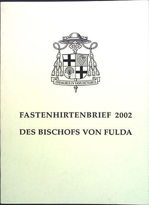 Fastenhirtenbrief 2002 des Bischofs von Fulda;