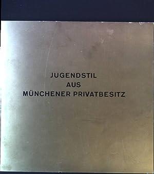Jugendstil aus Münchener Privatbesitz.: Stuck-Jugendstil-Verein e.V.: