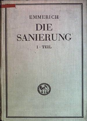 Die Sanierung; 1. Teil: Der Begriff der Sanierung // Der außergerichtliche ...