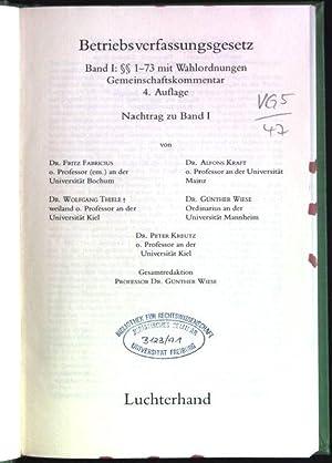 Betriebsverfassungsgesetz; Band 1: §§ 1-73 mit Wahlordnungen;: Fabricius, Fritz, Alfons