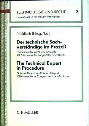 Der technische Sachverständige im Prozess: Landesberichte und: Nicklisch, Fritz (Hrsg.):