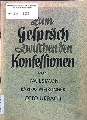 Zum Gespräch zwischen den Konfessionen;: Simon, Paul, Karl