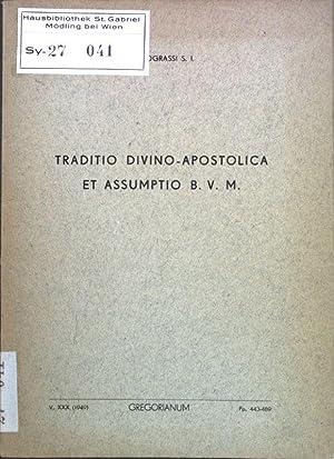Traditio Divino - Apostolica et Assumptio B.: Filograssi, I.: