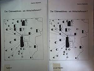 Der Odenwaldkreis - ein Wirtschaftsraum? Textband und: Badewitz, Dietrich:
