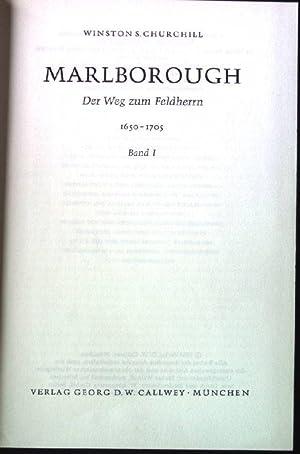 Marlborough - Der Weg zum Feldherrn 1650: Churchill, Winston: