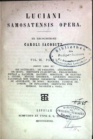 Luciani samosatensis opera; Vol. 3, pars 1: Iacobitz, Caroli: