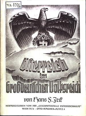Österreich im Großdeutschen Volksreich;: Zeck, Hans F.: