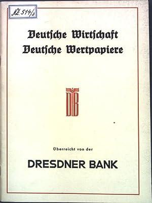 Deutsche Wirtschaft, Deutsche Wertpapiere.: Dresdner Bank: