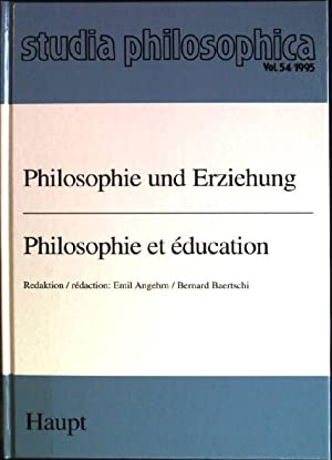 Philosophie und Erziehung (= Philosophie et éducation): Angehrn, Emil und