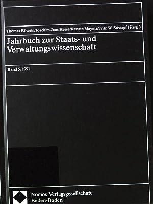 Jahrbuch zur Staats- und Verwaltungswissenschaft: Band 5/1991.: Ellwein, Thomas, Joachim