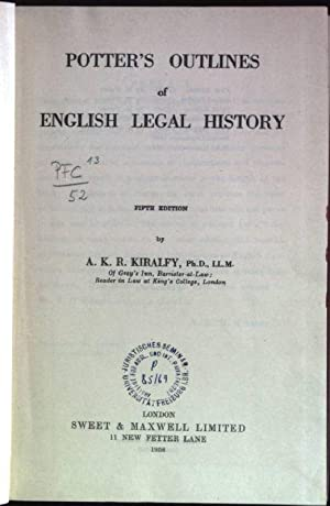 Potter's outlines of English legal history: Kiralfy, A.K.R.: