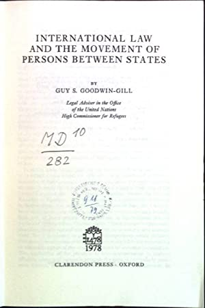International Law and the Movement of Persons: Goodwin-Gill, Guy S.:
