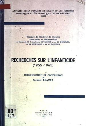 Recherches sur l'infanticide (1955-1965) Annales de la: Léauté, Jacques: