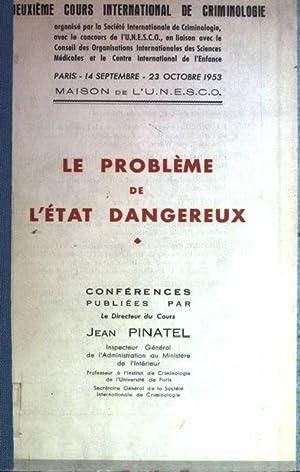 Le problème de l'état dangereux: Pinatel, Jean:
