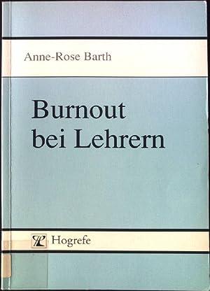 Burnout bei Lehrern : theoretische Aspekte und: Barth, Anne-Rose: