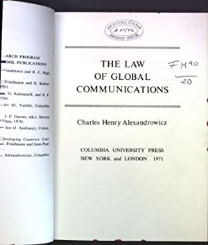 The Law of Global Communication;: Alexandrowicz, Charles Henry: