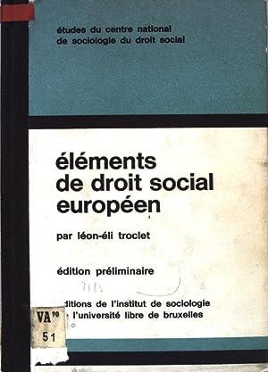 Éléments de droit social européen; Études du: Troclet, Léon-Eli: