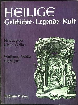 Heilige in Geschichte, Legende, Kult : Beiträge zur Erforschung volkstümlicher ...