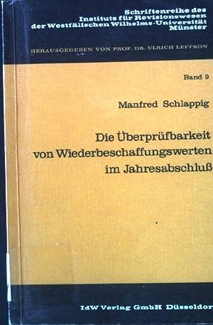 Die Überprüfbarkeit von Wiederbeschaffungswerten im Jahresabschluss : ein Beitrag zur ...