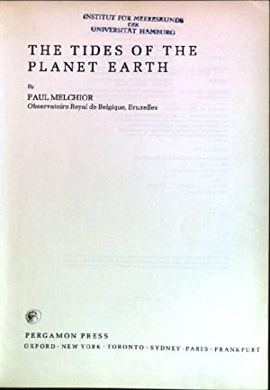 Tides of the Planet Earth: Melchior, P.: