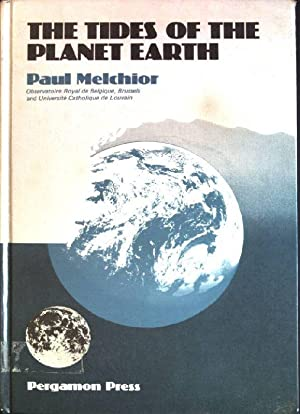 The tides of the planet Earth: Melchior, Paul: