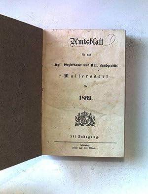 Amtsblatt für das kgl.Bezirksamt und kgl.Landgericht Mallersdorf für 1869. XVI.Jahrgang.