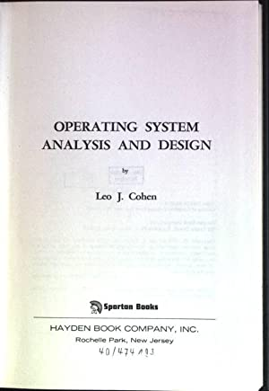Operating System Analysis and Design: Cohen, Leo J.: