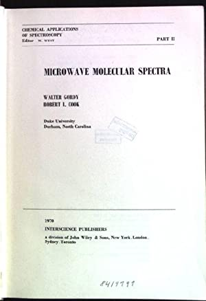 Microwave Molecular Spectra Techniques of Organic Chemistry;: Gordy, Walter and