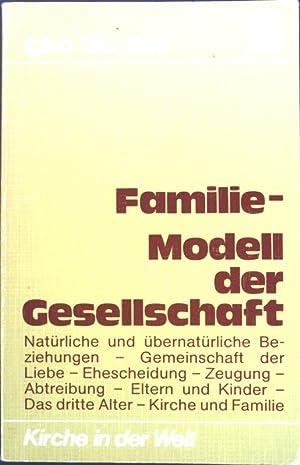 Familie, Modell der Gesellschaft.: Giordani, Igino: