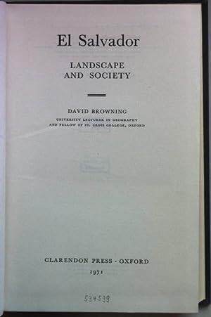 El Salvador: Landscape and Society.: Browning, David: