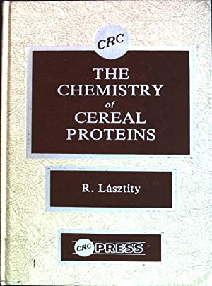 The Chemistry of Cereal Proteins: Lasztity, Radomir: