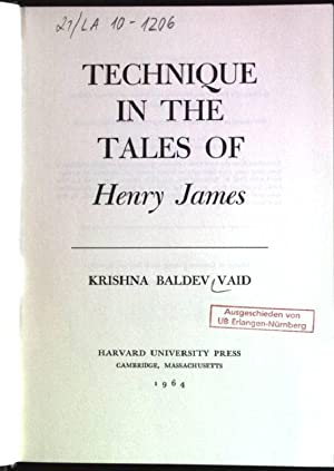 Technique in the tales of Henry James: Vaid, Krishna Baldev: