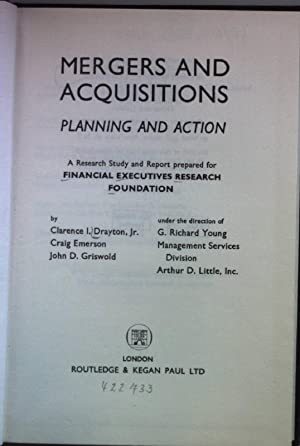 Mergers and Acquisitions: Planning and Action.