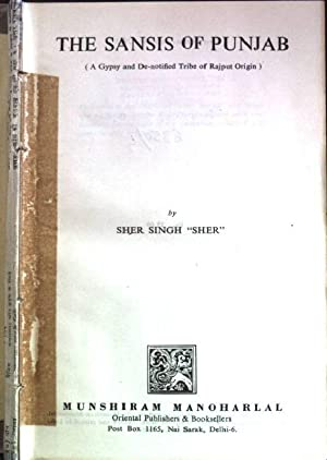 """The Sansis of Punjab ( a gypsy: Sher"""", Sher Singh:"""
