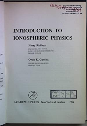 Introduction to Ionospheric Physics. International Geophysics Series Vol. 14;: Rishbeth, Henry and ...