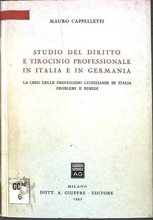 Studio del diritto e tirocinio professionale in: Cappelletti, Mauro: