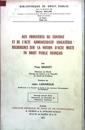 Aux frontières du contrat et de l'acte: Madiot, Yves:
