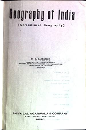 Geography of India (agricultural geography): Mamoria, C.B.: