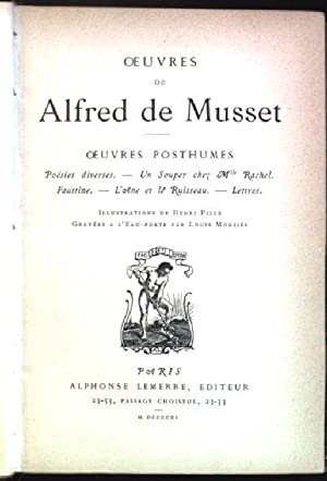 Oeuvres de Alfred de Musset: oeuvres posthumes;: de Musset, Alfred: