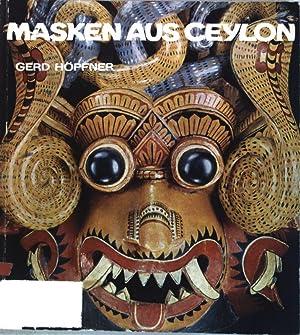 Masken aus Ceylon; Veröffentlichungen des Museums für: Höpfner, Gerd: