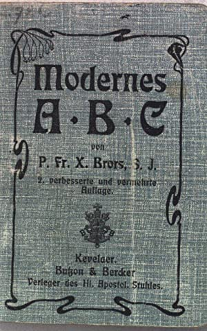 Modernes ABC;: Brors, Fr. X.: