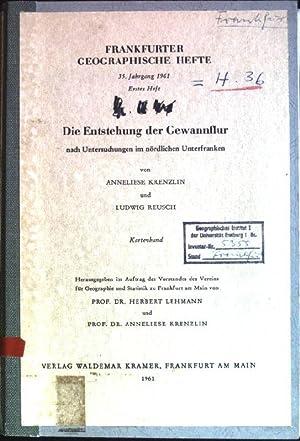 Die Entstehung der Gewannflur nach Untersuchungen im: Krenzlin, Anneliese und