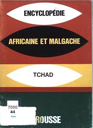 République du Tchad; Encyclopédie Africaine et Malgache