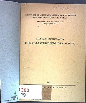 Die Volkwerdung der Hausa; Sitzungsberichte der Deutschen: Westermann, Diedrich: