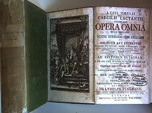 Lucii Coelii sive Caecilii Lactantii firmiani Opera