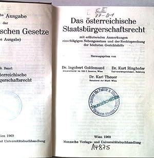 Das österreichische Staatsbürgerschaftsrecht mit erläuternden Anmerkungen einschlägiger: Goldemund, Ingobert, Kurt