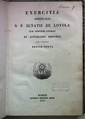 Exercitia Spiritualia S. P. Ignatii de Loyola