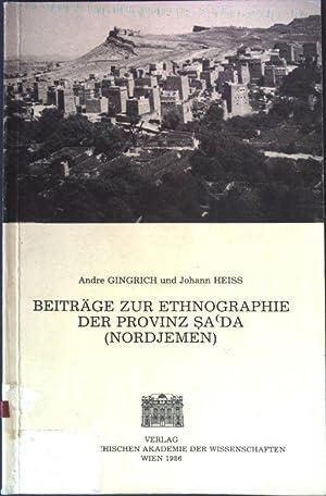 Beiträge zur Ethnographie der Provinz Sa da: Gingrich, Andre und