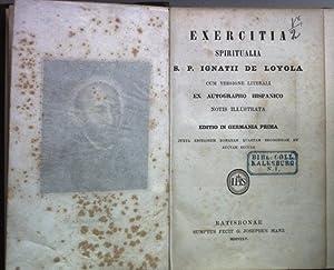 Exercitia Spiritualia S.P. Ignatii de Loyola cum
